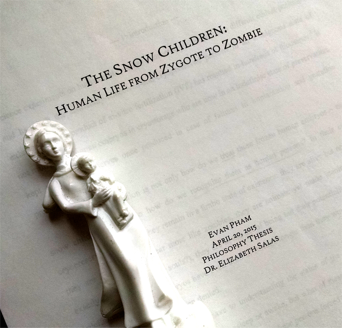 The Snow Children: Human Life from Zygote to Zombie